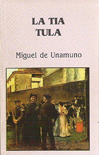 Pin De Lengua Y Literatura Cuarto De En Miguel De Unamuno Libros Leer Miguelitos