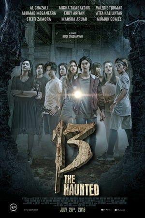 13 The Haunted 2018 P E L I C U L A Completa En Espanol Latino Castelano Hd 720p 1080p 13thehaunted Streaming Movies Streaming Movies Free Film