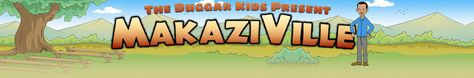 """This is a fun game that teaches about missionary work and Bible translation work.    """"MakaziVille is developed and owned by OneVerse, an affiliate of Wycliffe Bible Translators."""""""