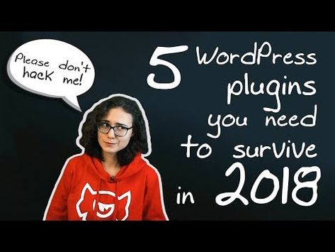 5 WordPress Plugins You Need To Survive In 2019