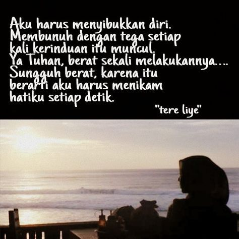 Super Quotes Indonesia Rindu Tere Liye Ideas Di 2020 Dengan