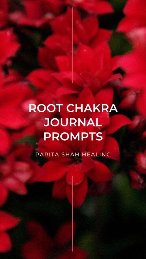 Root Chakra Journal Prompts