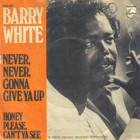 Barry White Never Never Gonna Give Ya Up Con Imagenes Tapas