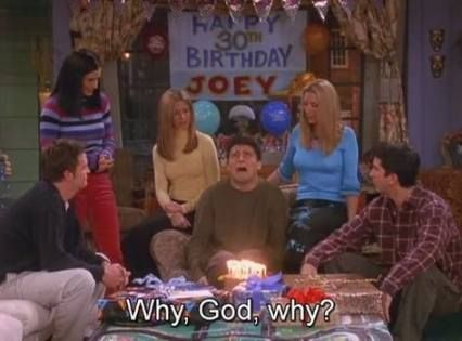 60 Trendy Birthday Quotes 30th Friends Movie Quotes Funny Funny Happy Birthday Meme Happy Birthday Meme