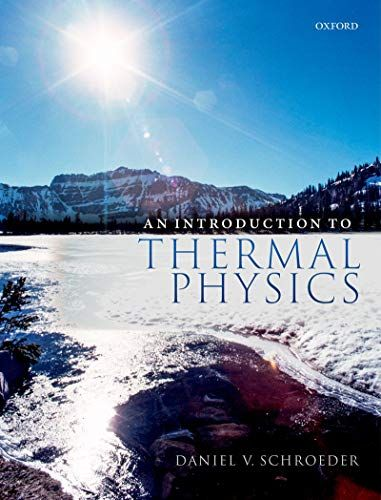 An Introduction To Thermal Physics Daniel V Schroeder Full Solutions In 2021 Physics Thermal College Textbook