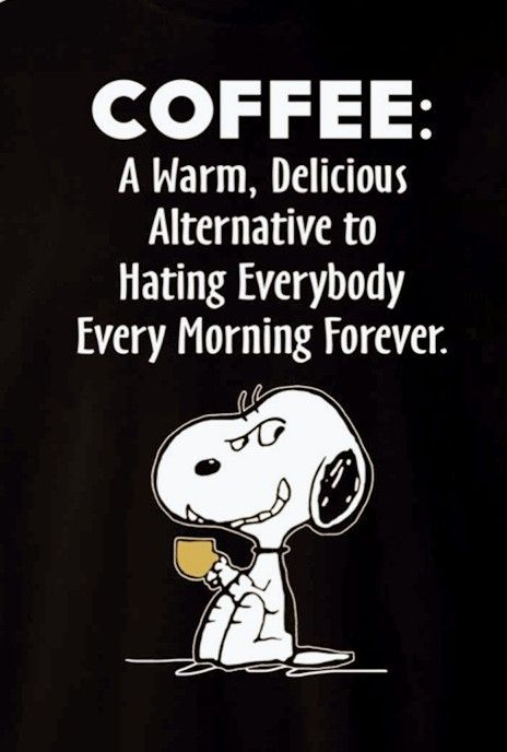 Hehehe Funny Quotes Snoopy Quotes Coffee Quotes Sarcastic