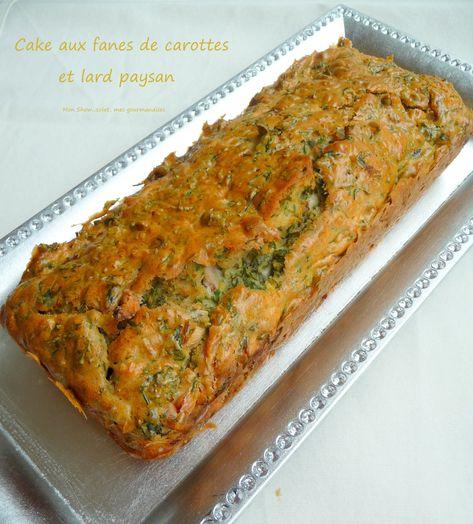 Cake aux fanes de carottes et lard paysan - Mon Show...colat, mes gourmandises