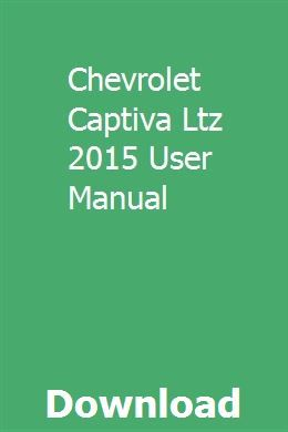 Chevrolet Captiva Ltz 2015 User Manual Chevrolet Captiva User