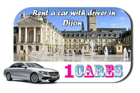 Rent a car with driver in Dijon | Hire a car with chauffeur in Dijon