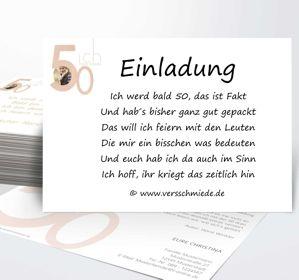 Einladungen 50 Geburtstag Lustige Einladungstexte Versschmiede Spruche Einladung Geburtstag Geburtstagseinladungen Einladung Text