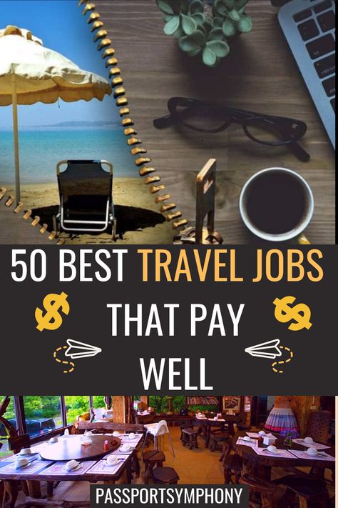 50 Travel Jobs To Earn Money While Traveling