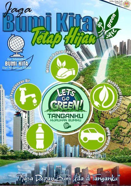 15 Contoh Gambar Desain Poster Lingkungan Go Green Alul Stemaku Desain Poster Lingkungan Hidup Poster