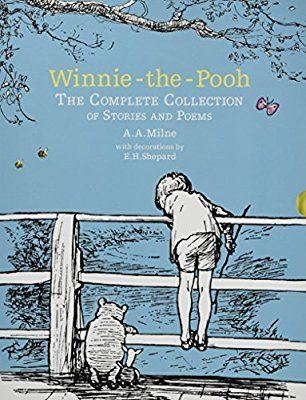 Winnie The Pooh The Complete Collection Of Stories And Poems