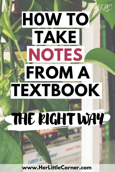 Learn how to master note taking while in college. How To Take Notes From A Textbook The Right Way.These tips will upgrade your study skills, so you can ace your classes. College Note Taking, Note Taking Tips, College Notes, College Fun, School Notes, Study Techniques, Study Methods, Education Humor, Education College