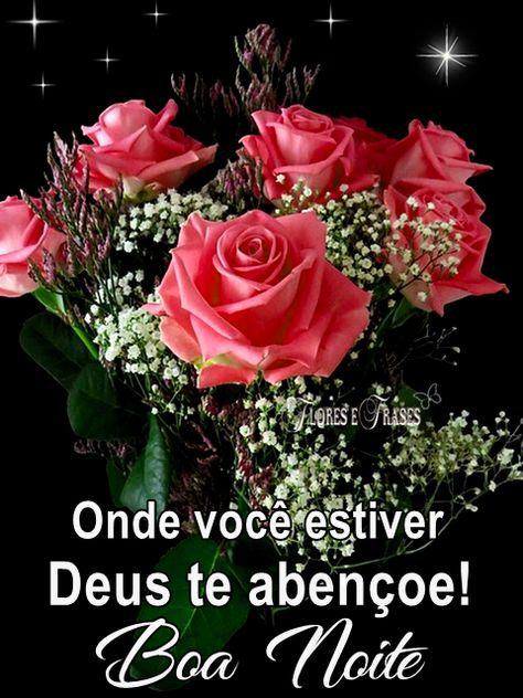 Onde Você Estiver Deus Te Abençoe Flores Frases