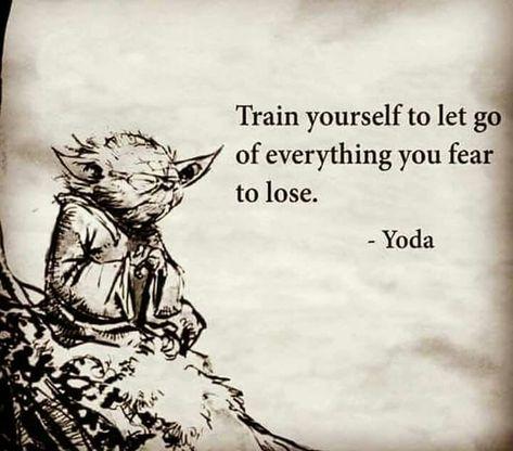 #fear #lose #train #wordstoliveby #yoda