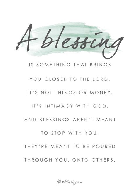 Printable poster - a blessing is something that brings you closer to the Lord