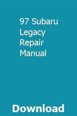 97 Subaru Legacy Repair Manual Subaru Legacy Repair Manuals Subaru