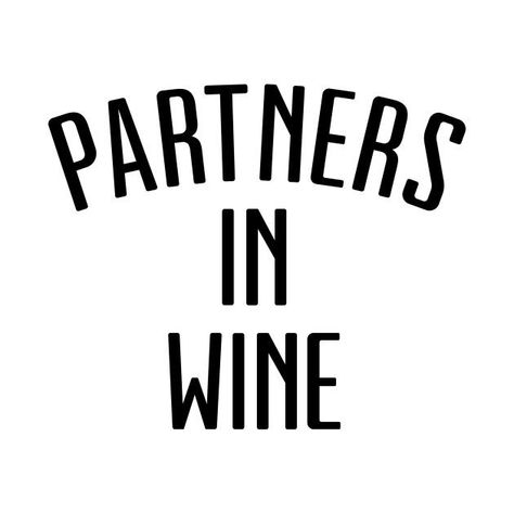 Check out this awesome 'Partners+in+wine' design on @TeePublic!