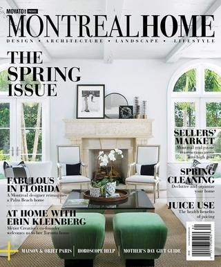 Cover Of Montreal Home Spring 2018 Home Inspiration Interior
