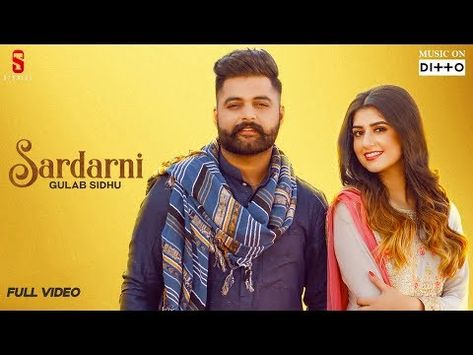 Song Sardarni Singer Gulab Sidhu File Type Mp3 Song File Size 3 5 Mb Website Djpunjab Lyrics Khan Bhaini Music With Images Mp3 Song Download Mp3 Song Songs