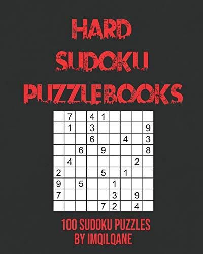 Hard Sudoku Puzzle books: Very Hard, Hard Sudoku - Total 100 Extremely hard Sudoku puzzles to solve - Without solutions, it's extremely difficult, ...   26 Page, 8x10, Soft Cover, Matte Finish