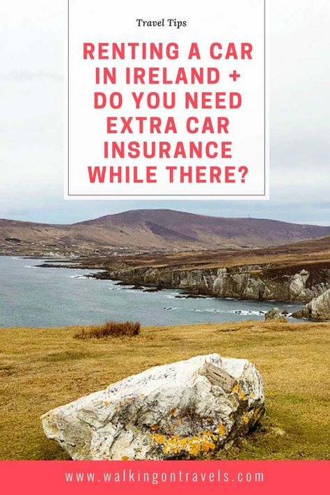 How To Rent A Car In Ireland And Why You Need Insurance Florida