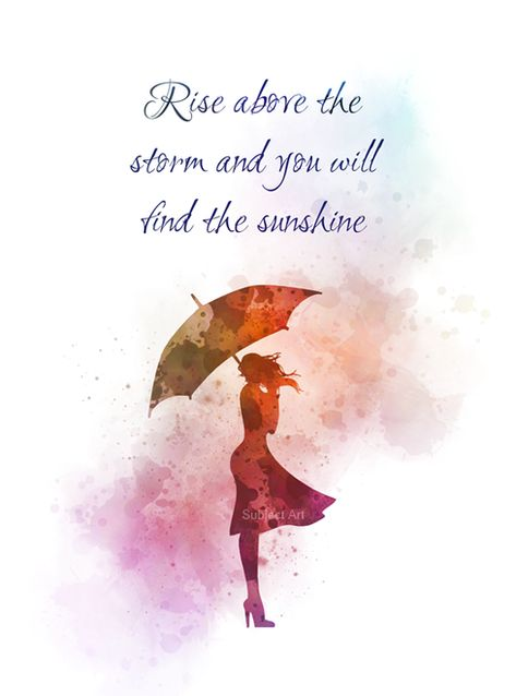 Rise above the Storm and you will find the Sunshine, Quote, ART PRINT, Inspirational, Motivational, Gift, Woman, Umbrella, Wall Art, Home Decor, watercolour, gift ideas, quotes, birthday, christmas #Quote #ARTPRINT #Inspirational #Motivational #Gift #Woman #Umbrella #WallArt #HomeDecor #watercolour #giftideas #quotes #birthday #christmas