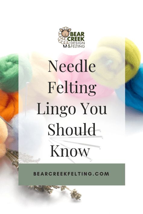 Needle Felting Lingo You Should Know - Bear Creek Felting Needle Felting Lingo You Should Know. From wool tops to carded batts, are you going nuts trying to navigate the (sometimes) confusing lingo of needle felting? Needle Felting Kits, Needle Felting Tutorials, Needle Felted Animals, Nuno Felting, Felt Animals, Beginner Felting, Stuffed Animals, Marker, Bubble