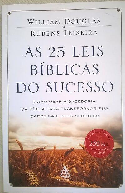 As 25 Leis Biblicas Do Sucesso William Douglas E Rubens Teixeira