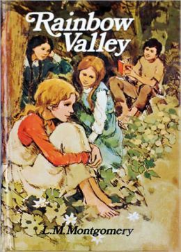 Why You Should Read Rainbow Valley By Lucy Maud Montgomery Http Goo Gl Gfoc0c Reading Is Such A Great Habit Which Can Enhance K Anne Shirley Montgomery Books