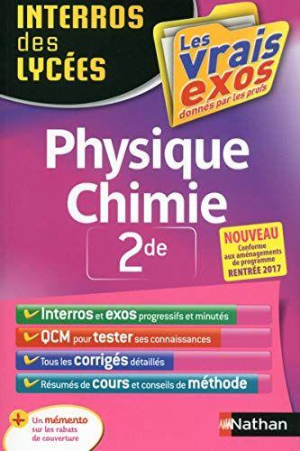 Telecharger Interros Des Lycees Physique Chimie 2de Pdf Et Epub Lelivres Physique Chimie Listes De Lecture Lycee