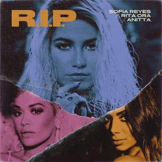 Download Mp3 Audio Sofia Reyes Ft Rita Ora Anitta R I P