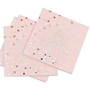 Jojor Servietten Rosa Servietten Geburtstag 33x33cm Happy Birthday Papierservietten Fur Geburtstag Party Favors S Rose Gold Paper Pink Napkins Birthday Napkins
