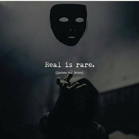 Best Quotes  Real is rare!