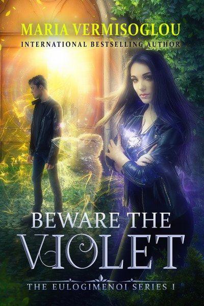Beware The Violet By Maria Vermisoglou Book Tours Book 1 Fantasy Novel
