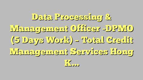 Logistics Officer  Swiss Mail Solutions Hong Kong Limited