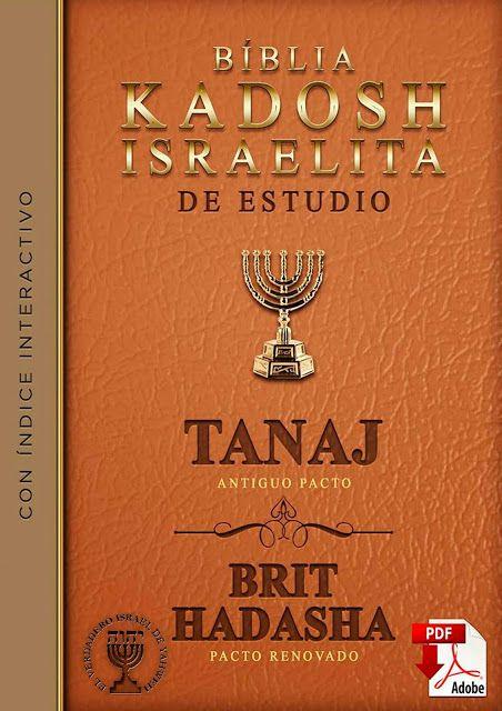 Biblia Kadosh Israelita Mesianica Con Imagenes Biblia Biblia