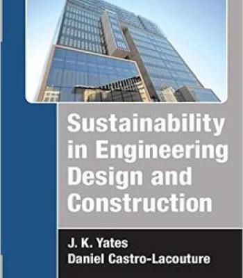Sustainability In Engineering Design And Construction Pdf Engineering Design Engineering Design