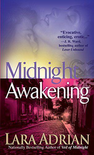 Download Pdf Midnight Awakening The Midnight Breed Book 3 Free Epub Mobi Ebooks Lara Adrian Book Worth Reading Awakening