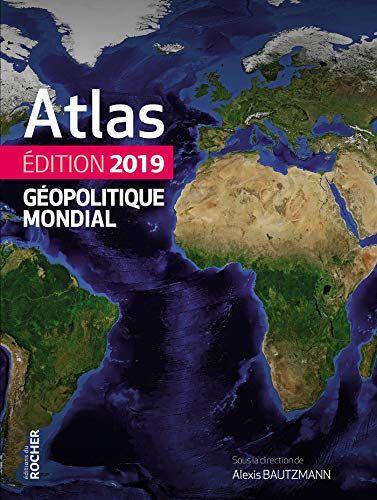 Telecharger Atlas Geopolitique Mondial 2019 Pdf Ebook En Ligne De Telecharger Votre Fichier Ebook Maintenant