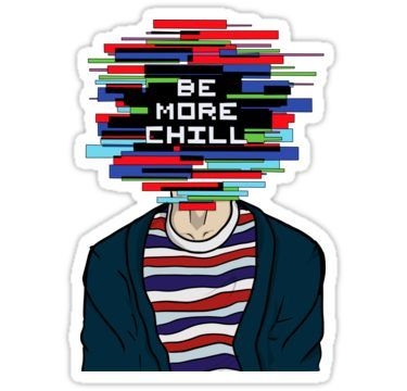 Be More Chill Sticker Be More Chill Cool Stickers Be More