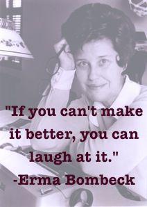 Top quotes by Erma Bombeck-https://s-media-cache-ak0.pinimg.com/474x/d1/c6/1d/d1c61df6910255dbd21718455a428cf2.jpg