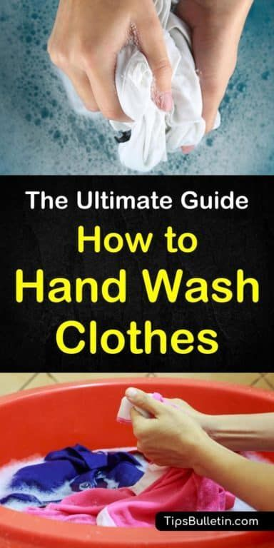 6 Brilliant Ways To Hand Wash Clothes With Images Handwashing