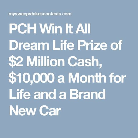 PCH Sweepstakes   enter to win the $10,000,000 00 Publishers