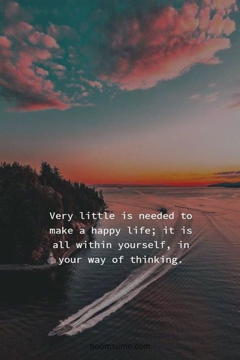 Inspirational Positive Quotes :Very little is needed to make a happy life.