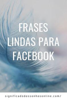 Clique Na Imagem E Confira Lindas Frases Para Facebook Que