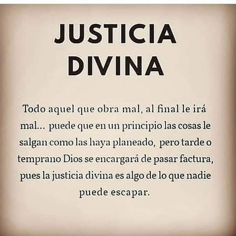 Justicia Divina Frases Sabias Frases Motivadoras Frases Espirituales