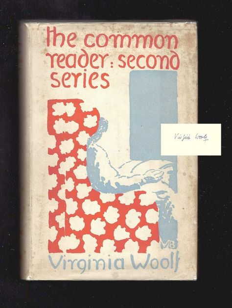THE COMMON READER: SECOND SERIES. Signed By Virginia Woolf
