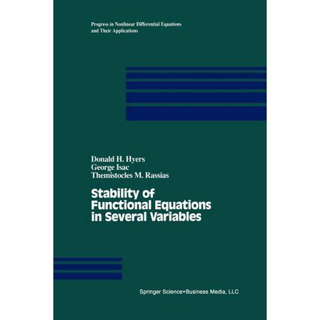 Progress in Nonlinear Differential Equations and Their Appli: Stability of Functional Equations in Several Variables (Paperback)